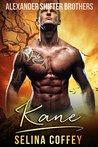 Kane (Alexander Shifter Brothers #1)