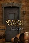 Speakeasy, Speak Love
