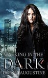 Walking in the Dark (Ollie Wit, #2)
