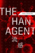 The Han Agent by Amy  Rogers