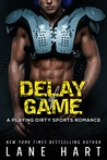 Delay of Game (Playing Dirty #3)
