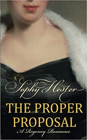 The Proper Proposal by Sophy Hester