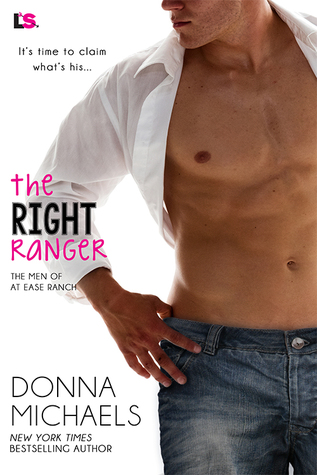 The Right Ranger (The Men of At Ease Ranch, #3)