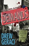 The Demands Book Two: B-Sides (Volume 2)