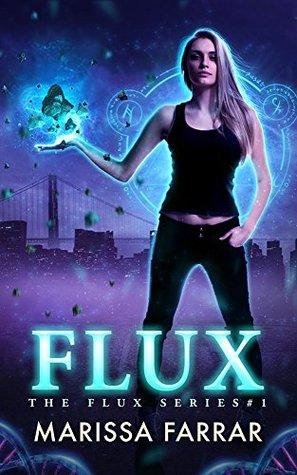 Flux (The Flux, #1)