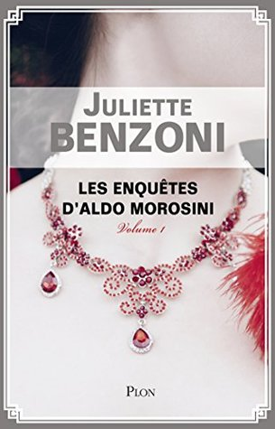 Les enquêtes d'Aldo Morosini-volume 1