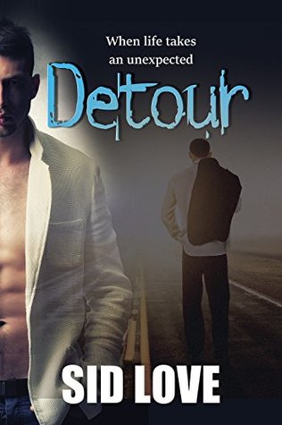 Release Day Review: Detour by Sid Love
