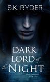 Dark Lord of the Night (Dark Destinies #2)