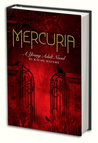 Mercuria by Rayme Waters