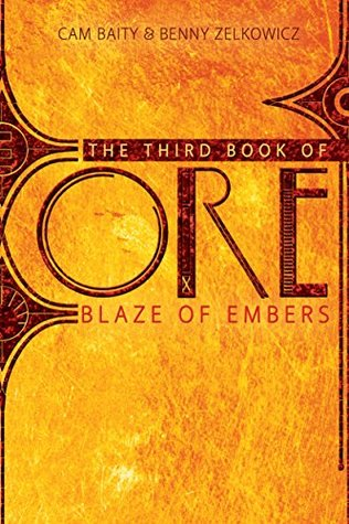 The Third Book of Ore: Blaze of Embers