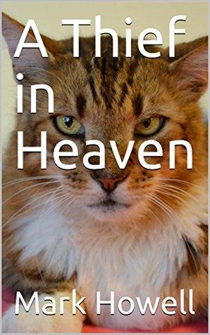 A Thief in Heaven