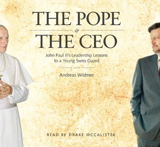 the-pope-the-ceo-john-paul-ii-s-leadership-lessons-to-a-young-swiss-guard