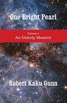 One Bright Pearl: An Unholy Memoir