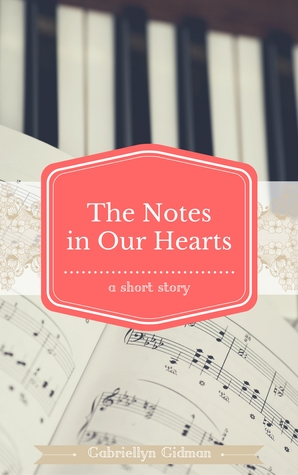 The Notes in Our Hearts