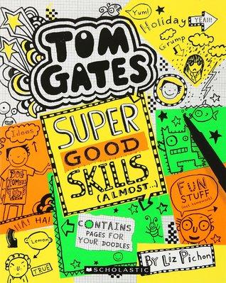 Tom Gates: Super Good Skills