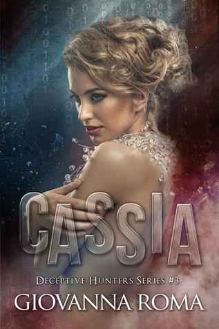 Cassia (Deceptive Hunters, #3)