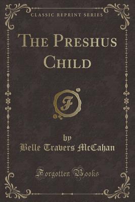The Preshus Child