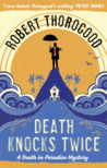 Death Knocks Twice (Death in Paradise, #3)