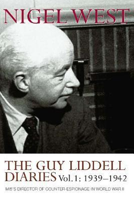 Guy Liddell Diaries, Vol 1: 1939-1942