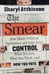 The Smear: How th...