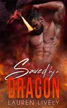 Saved by a Dragon (No Such Thing as Dragons, #1)