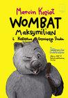 Wombat Maksymilian i Królestwo Grzmiącego Smoka by Marcin Kozioł