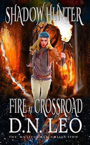 Fire at Crossroad (Bones and Ashes #0.5)