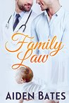 Family Law (Silver Oak Medical Center, #4)