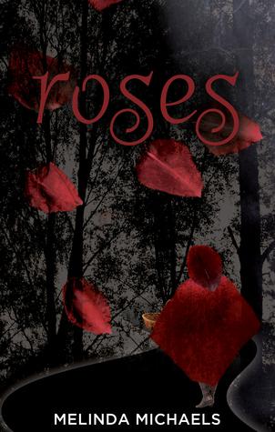 Roses by Melinda Michaels