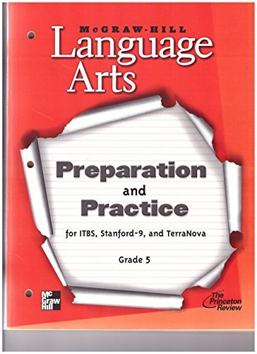 McGraw-Hill Language Arts, Grade 5: Preparation & Practice for ITBS, Stanford-9, and TerraNova