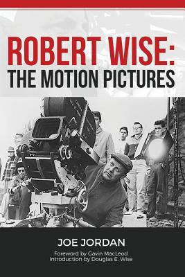 robert-wise-the-motion-pictures