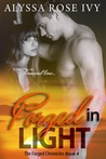 Forged in Light (The Forged Chronicles, #4)