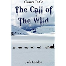 The Call of the Wild: Revised Edition of Original Version