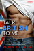Talk British to Me by Robin Bielman