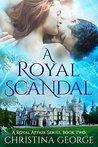 A Royal Scandal (A Royal Affair #2)