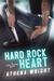 Hard Rock Heart: a Rock Sta...