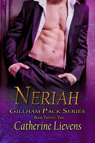 Neriah (Gillham Pack, #22)