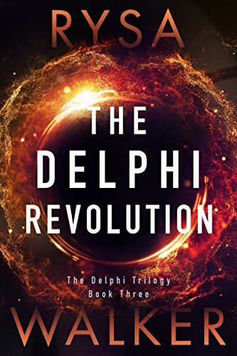 The Delphi Revolution (The Delphi Trilogy #3)