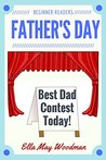 Father's Day for Beginner Readers (Seasonal Emergent Readers for Beginner Readers Book 10)