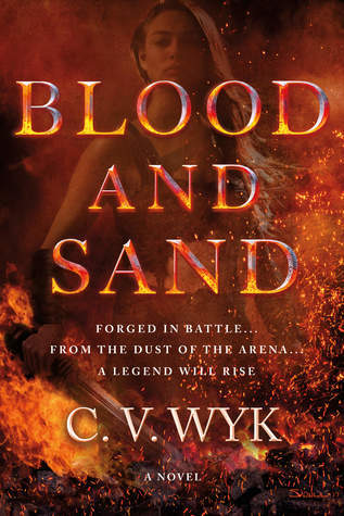 Blood and Sand (Blood and Sand #1)