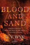 Blood and Sand (Blood and Sand, #1)