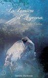 La lumière d'Ayvana 1: Les ailes oubliées