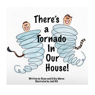 There's a Tornado in Our House