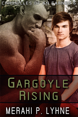 Recent Release Review: Gargoyle Rising (Chronicles of an Earned #6) by Meraki P. Lyhne