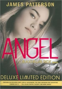 Angel Deluxe Limited Edition (Maximum Ride #7)