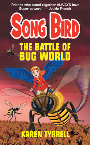 The Battle of Bug World (Song Bird, #2)
