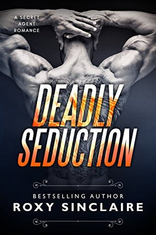 Deadly Seduction (CIA Agents #2)