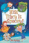 Miss Tracy Is Spacey! (My Weirdest School, #9)