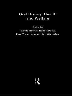 Oral History, Health and Welfare