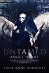 Untamed Angel Heart by Julie Anne Addicott